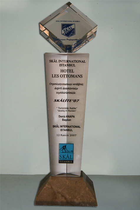 2007 - SKAL INTERNATIONAL ISTANBUL - SKALITE AWARD- BEST BOUTIQUE HOTEL